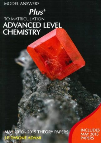 Advanced Level Chemistry - May 2010-2015 Theory Papers