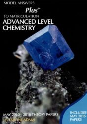 Advanced Level Chemistry - May 2010-2016 Theory Papers