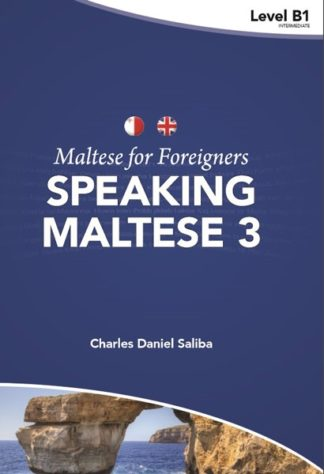Speaking Maltese 3 Maltese for Foreigners - Level B1