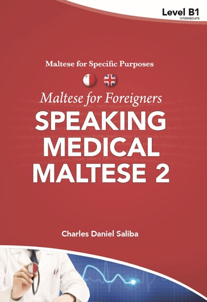 Speaking Medical Maltese 2 Maltese for foreigners - Maltese for Specific Purposes - Level B1