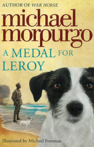 A-Medal-for-Leroy-Michael-Morpurgo-Cover-BDL-Books