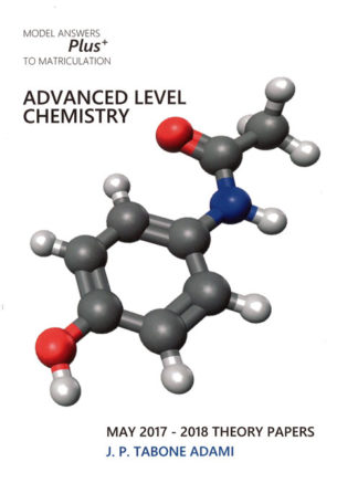 Advanced Level Chemistry May 2017 - 2018 Theory Papers BDL Books