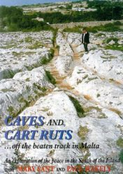 Caves and Cart Ruts ...off the beaten track in Malta