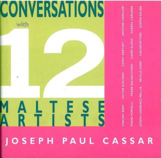 Conversations with 12 Maltese Artists