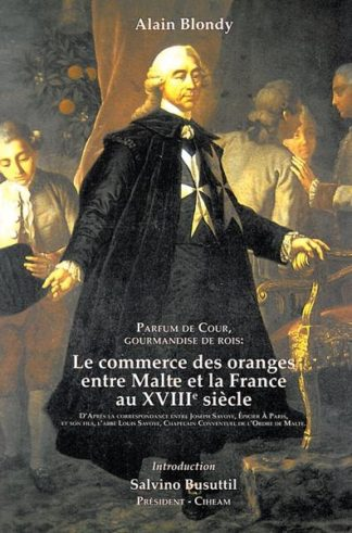 Le Commerce des oranges entre Malte et la France au XVIII siecle