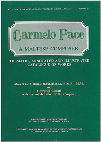 Carmelo Pace - A Maltese Composer (Paperback)