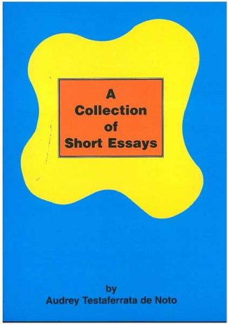 A Collection of Short Essays