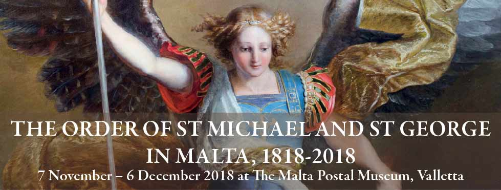 the Order of St Michael and St George with Malta. Established in Malta Exhibition BDL Books