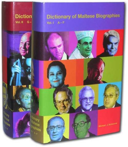 Dictionary of Maltese Biographies Vol. I & II