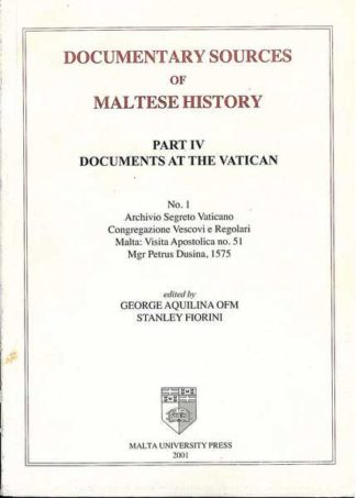 Documentary Sources of Maltese History Part IV No 1 (Hardcover)