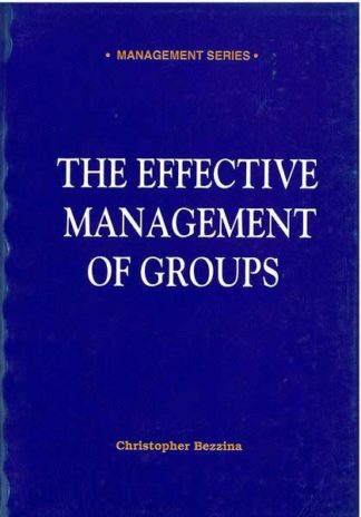 The Effective Management of Groups
