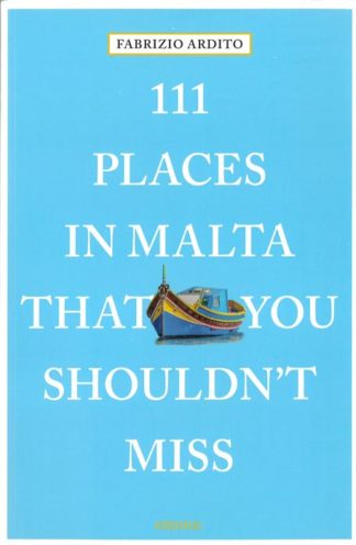 111 Places in Malta that you Shouldn't Miss BDL Books
