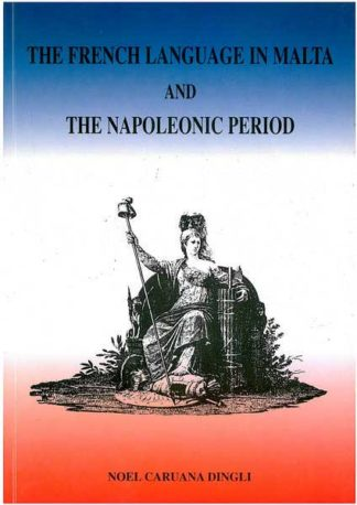 The French Language in Malta and the Napoleonic Period