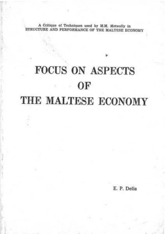 Focus on Aspects of the Maltese Economy