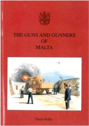 The Guns and Gunners of Malta