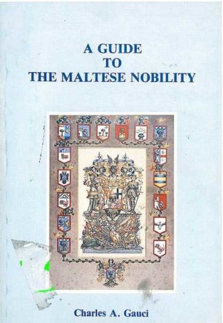 A Guide to Maltese Nobility