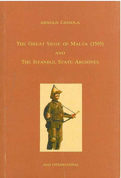 The Great Siege of Malta (1565) and the Istanbul State Archives