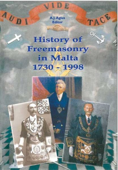 History of Freemasonry in Malta 1730  - 1998 (Hardcover)