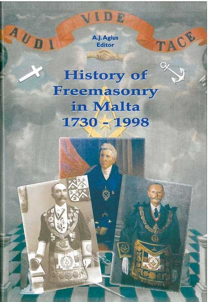 History of Freemasonry in Malta 1730 - 1998 (Paperback)