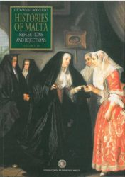 Histories of Malta  - Reflections and Rejections Vol  05 (Hardback)