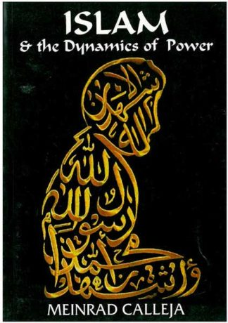 Islam & the Dynamics of Power