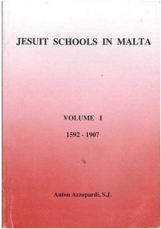Jesuit Schools In Malta Vol I
