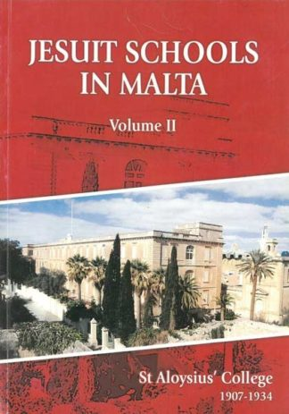 Jesuit Schools In Malta Vol II