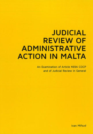 Judicial Review of Administrative Action in Malta BDL Books
