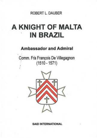 A Knight of Malta in Brazil