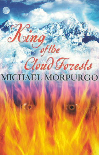 King-of-the-Cloud-Forests-Michael-Morpurgo-Cover-BDL-Books