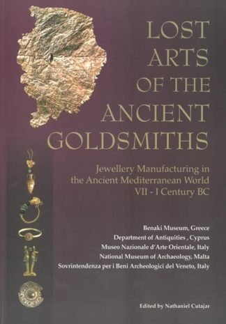 Lost Arts of the Ancient Goldsmiths