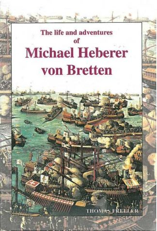The life and adventures of Michael Heberer von Bretten