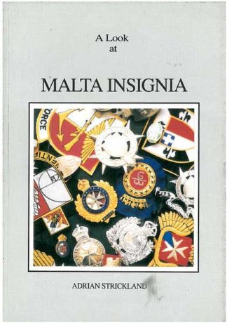 A Look at Malta Insignia