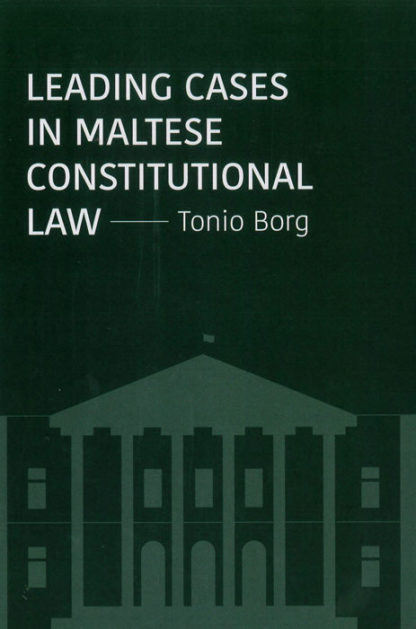 Leading-Cases-in-Maltese-Constitutional-Law-BDL Books
