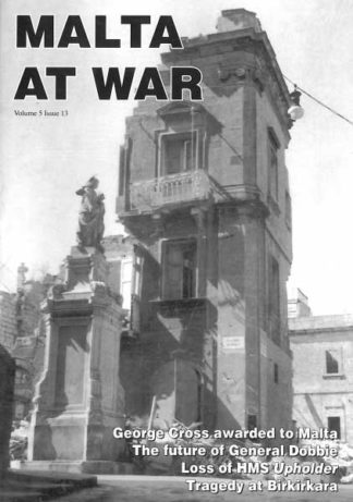 Malta at War Vol 5 Issue 13