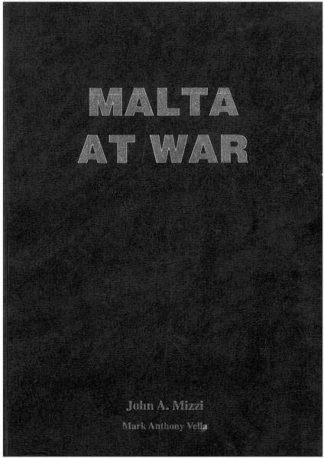 Malta at War Vol 01 (Hardcover)