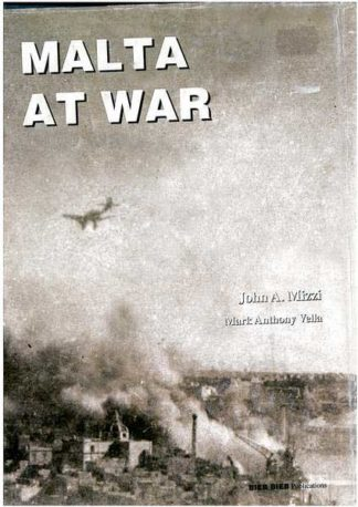 Malta at War  Vol 02 (Hardcover)