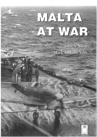 Malta at War Vol 04 (Hardcover)