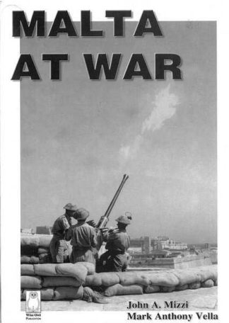Malta at War  Vol I (Paperback)