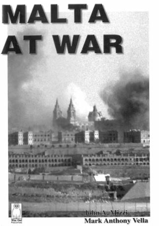Malta at War Volume 5