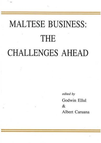 Maltese Business: The Challenge Ahead