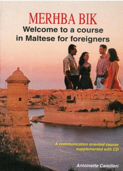 Merhba Bik - Welcome to a Course in Maltese for Foreigners