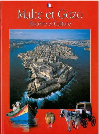 Malta and Gozo - History & Culture - French