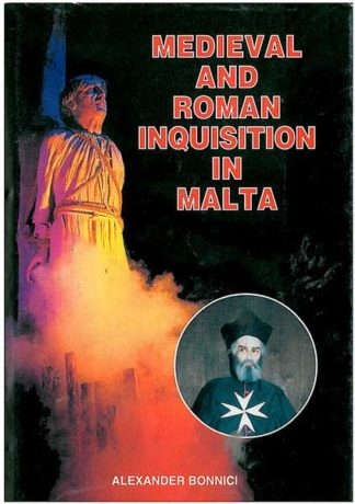 Medieval and Roman Inquisition in Malta