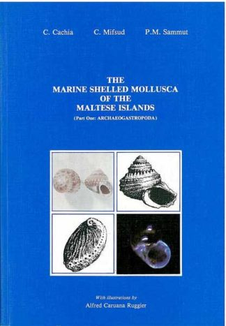 The Marine Shelled Mollusca of the Maltese Islands