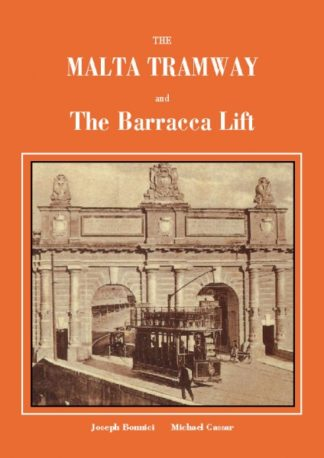 The Malta Tramway and the Barracca Lift
