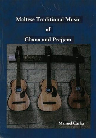 Maltese Traditional Music of Ghana and Prejjem