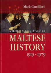 A Materialist Revision of Maltese History 1919 - 1979 BDL Books