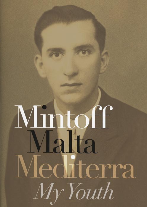 Mintoff, Malta, Mediterra: My Youth BDL Books
