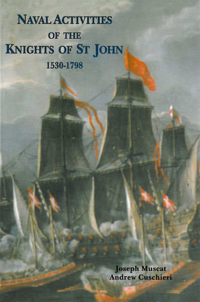 Naval Activities of the Knights of St. John 1530-1798